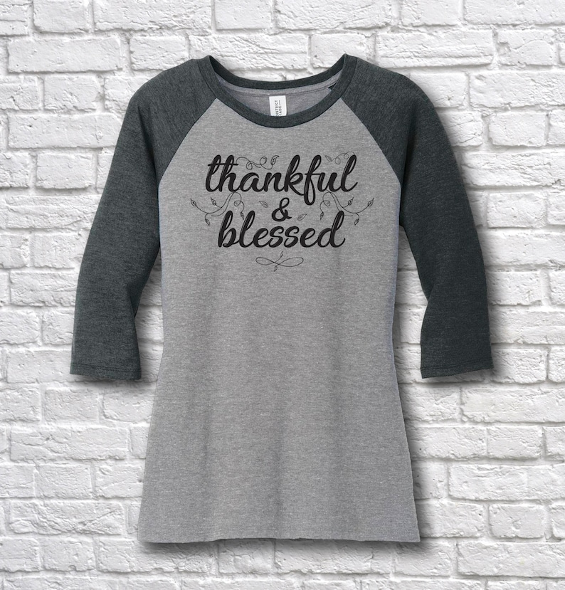 0a305bc2 Thankful & Blessed T-Shirt Thankful T-Shirt Blessed T-Shirt | Etsy