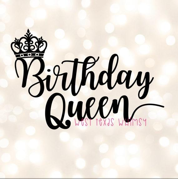Birthday Queen Svg Happy Birthday Svg Birthday Mom Svg Etsy