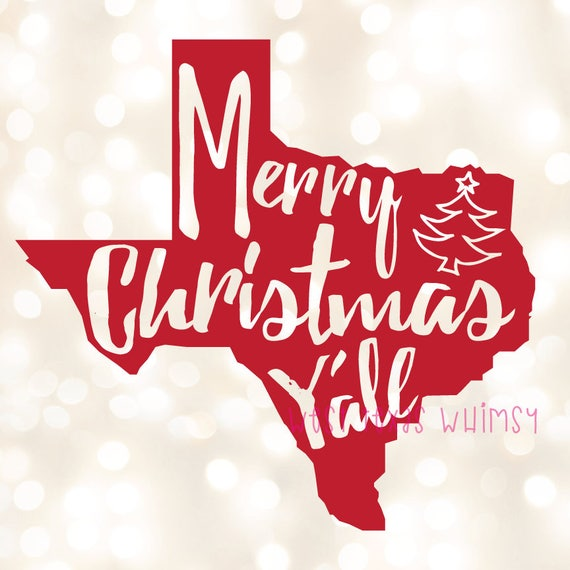 Merry Christmas Yall.Merry Christmas Y All Svg Texas Christmas Svg Southern Christmas Svg Christmas State Svg Funny Christmas Svg Christmas In The South Svg