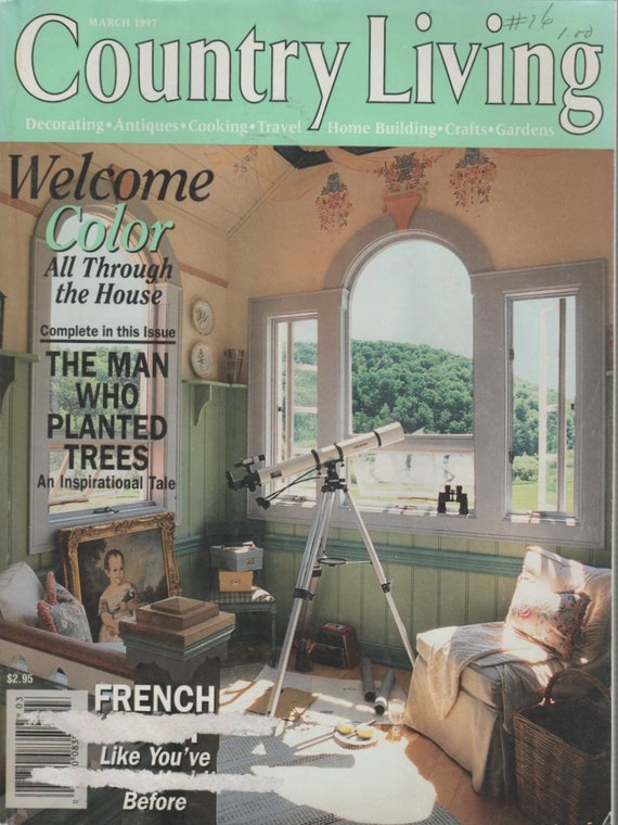 Country Living Magazine March 1997 Decorating, Antiques, Cooking, Travel,  Home Building, Crafts, Garden
