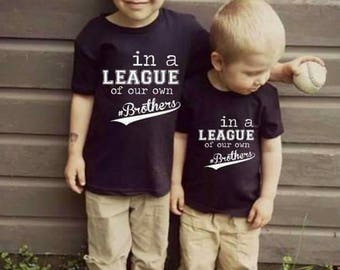 In a league of our own brothers tee shirts JUST one