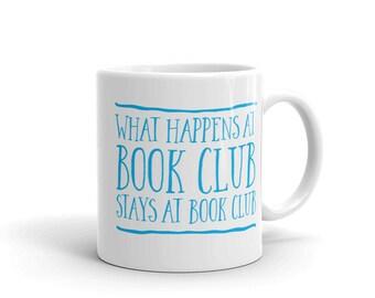 What happens at book club stays at book club! Mug