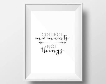 Collect Moments Not Things Printable Wall Art, Digital Instant Download Print, Typography Poster, Motivational, Black and White, Office Art