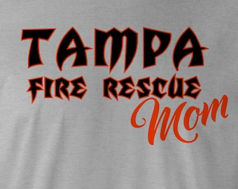 Tampa Fire Rescue MomT-Shirt, TFR Tee, Tampa Fire Rescue Shirt, Fire Department Tee