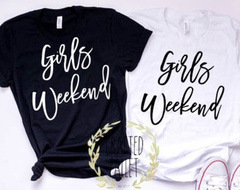 Girls Weekend Shirts Getaway Tops Away Vacation Trip Gifts