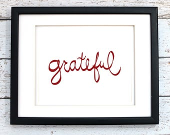 Grateful Printable Wall Art, 8x10 Digital Art, Hand Drawn, Instant Download, Autumn, Thanksgiving, Fall Home Decor, Wedding Gift