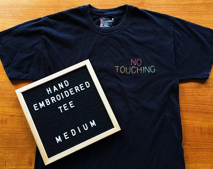 NO TOUCHING Tee