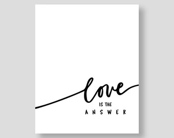 Love Is The Answer Quote Print In Bold Black And White Modern Etsy
