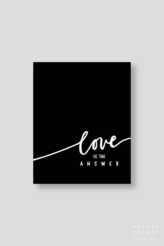 Love Is The Answer Quote Delectable Love Is The Answer Quote Print In Bold Black And White Modern Etsy