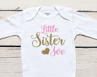 baeebfe90 Little Sister onesie | Personalized outfit, Take home outfit, Coming home  outfit, Little sister, Baby shower gift, onesies, toddler shirt