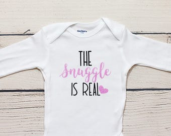 fea34df1c The snuggle is real onesie   The snuggle is real, Baby girl onesie, Baby  shower gift, The snuggle is real, onesie, Cute onesie