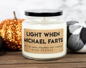 Personalized Light When Name Farts Soy Candle Funny 16.5 oz. Large Hand Poured All Natural Small Batch Candles Unique Funny Gift