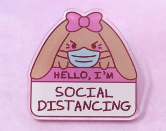 "1.3"" I'm Social Distancing Acrylic Pin - kawaii grumpy tsundere pastel fairy kei bunny cute anime otaku relatable rabbit usagi lapel pin"
