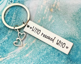 Who Rescued Who?, Handstamped Keychain, Thank You Gift for Mom, Mother's Day, Personalized, Dog Mom, Rescue Mom, Dog Bone