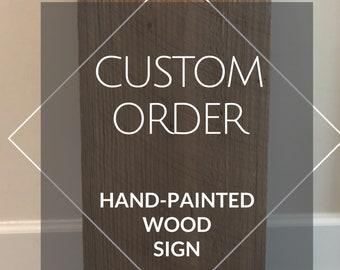 Custom Handlettered Handpainted Wooden Sign / Wooden Board