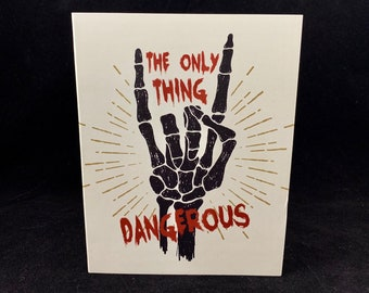 The Only Thing Dangerous...Death Positive Corpse Card