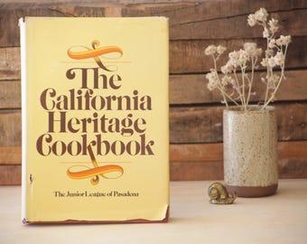The California Heritage Cookbook