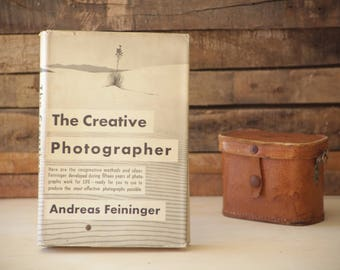 The Creative Photographer by Andreas Feininger