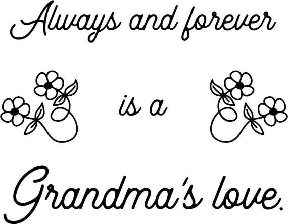 Grandma Quotes SVG digital file download Scaleable Vector Art Wording Mamaw  Plotter Cricut Cut file Make Your Own