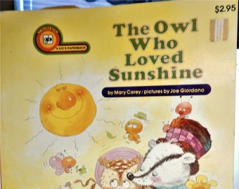 The owl who loved sunshine (A kids paperback)