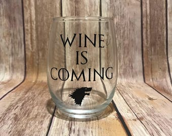 Wine Is Coming Stemless Wine Glass