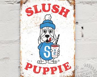 "Metal Wall Sign ""Slush Puppie"". Mancave decoration Bar Kitchen Shabby Chic Retro Vintage"