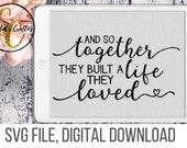 Wedding SVG, Farmhouse SVG, Love Quotes SVG, Farmhouse Decor svg, Farmhouse Sign svg