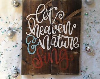 Let Heaven and Nature Sing, Christmas Decor, Christmas Carols