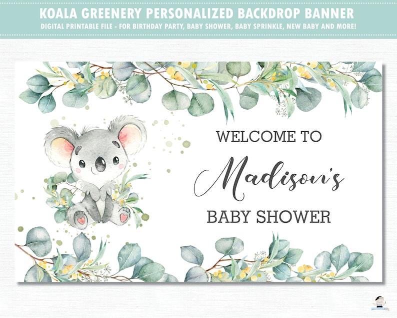 Digital File PDF AU2 Koala Backdrop Banner Eucalyptus Greenery Koala Baby Shower Birthday Party Back Drop Decor Personalized Printable