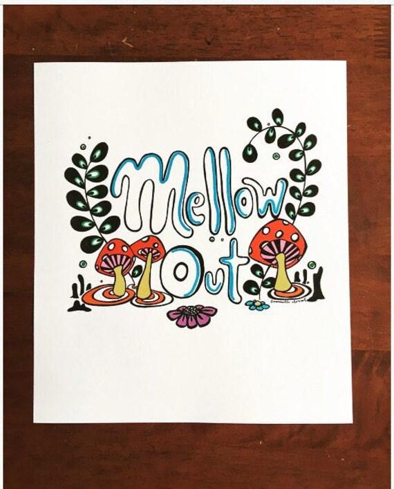 Mellow Out Hippie Mushroom Boho Trippy Color Art Print