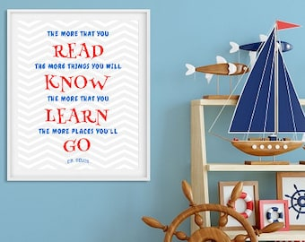 The More That You Read, The More You Will Know. Dr. Seuss. Printable Art, Inspirational Quote. Child's room Decor