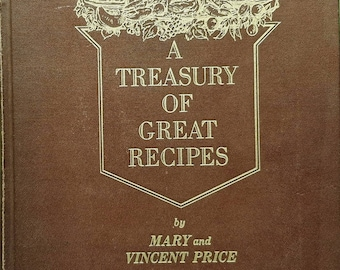 A Treasury of Great Recipes, book by Mary and Vincent Price