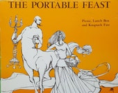 The Portable Feast - Picnic, Lunch Box and Knapsack Fare by Diane D. MacMillan. Cookbook