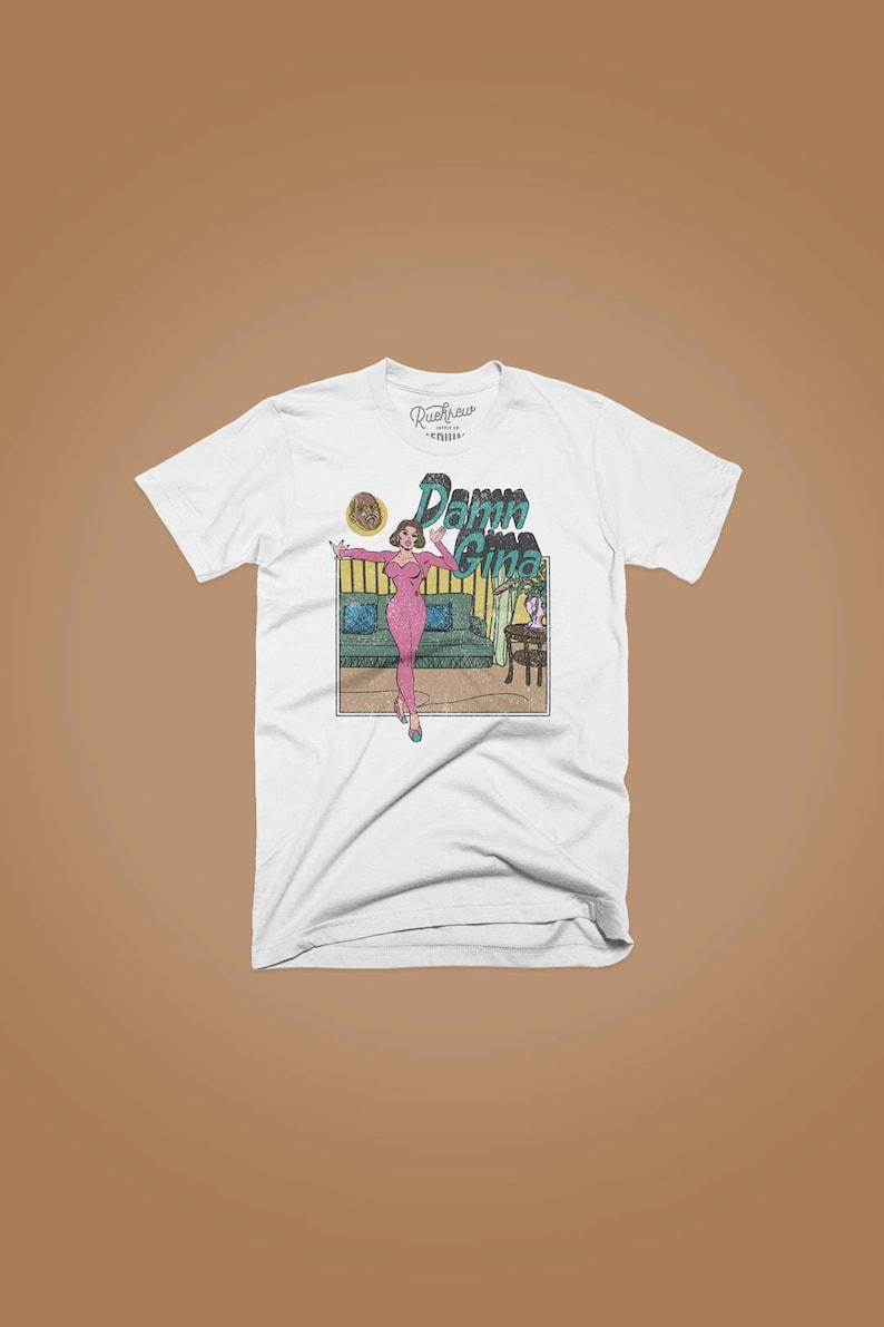 Damn Gina T-shirt image 0