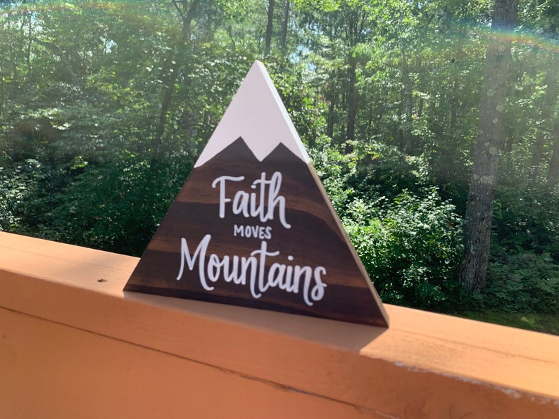 Faith Moves Mountains Hand Lettered Wood Mountain Sign Gift image 0