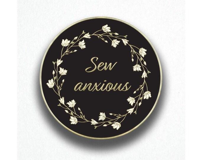Enamel pin - Sew anxious