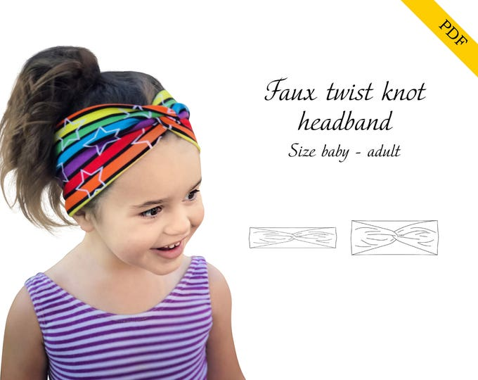 Faux twist knot headband Baby-Adult size PDF sewing pattern, instant download, tutorial