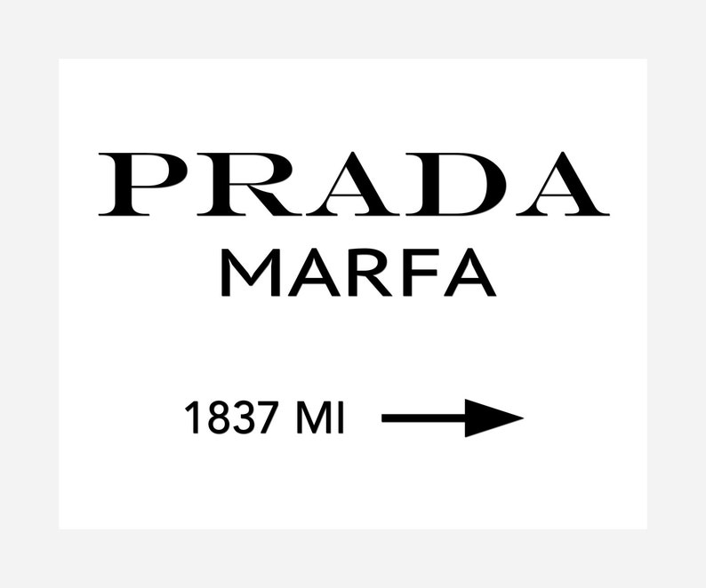 b053a17a8feff Prada Marfa - Instant Download - Printable Poster - Wall Art Decor -  Fashion Decor - Poster Printable