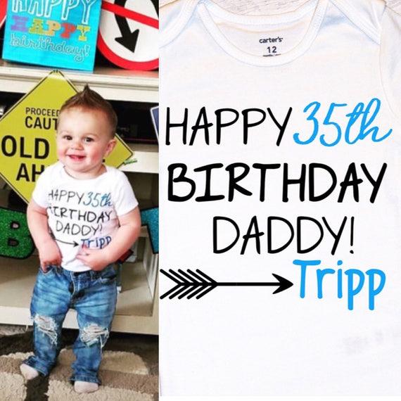Baby Boys Happy Birthday Daddy Onesie