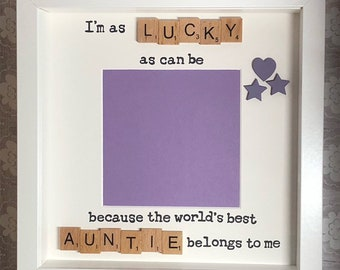 Lucky As Can Be Auntie Scrabble Art Frame Photo Handcrafted Birthday Christmas Everday Gift Loved Present