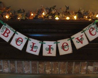 Believe Banner/Garland/Christmas/Decoration/Red and Green/Party /Handmade