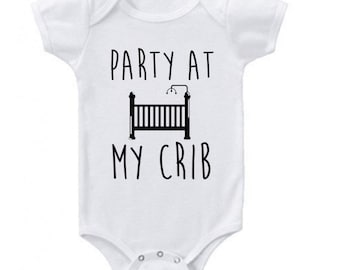 86ec87f75 Unisex Baby Party At My Crib Funny Baby Clothes Romper Bodysuits Creeper