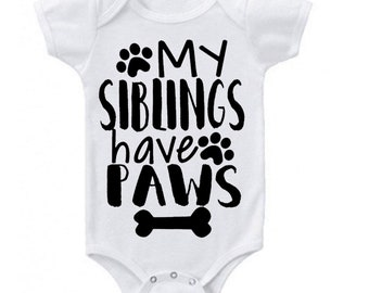 Unisex Baby My Siblings Have Paws Funny Clothes Romper Bodysuits Creeper