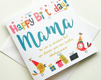 Happy Birthday Mama Greeting Card
