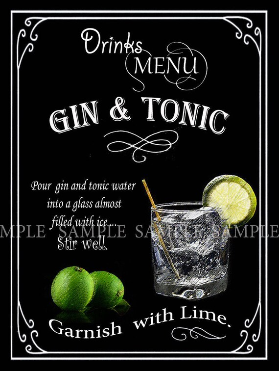 GIN AND TONIC   COCKTAIL RECIPE METAL SIGN 2 SIZES TO CHOOSE FROM HOME DECOR