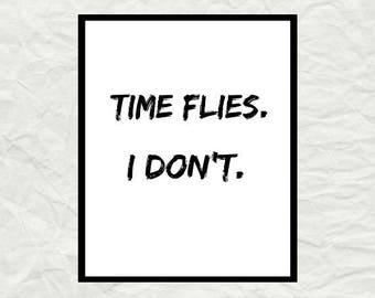 Time Flies Quote Etsy