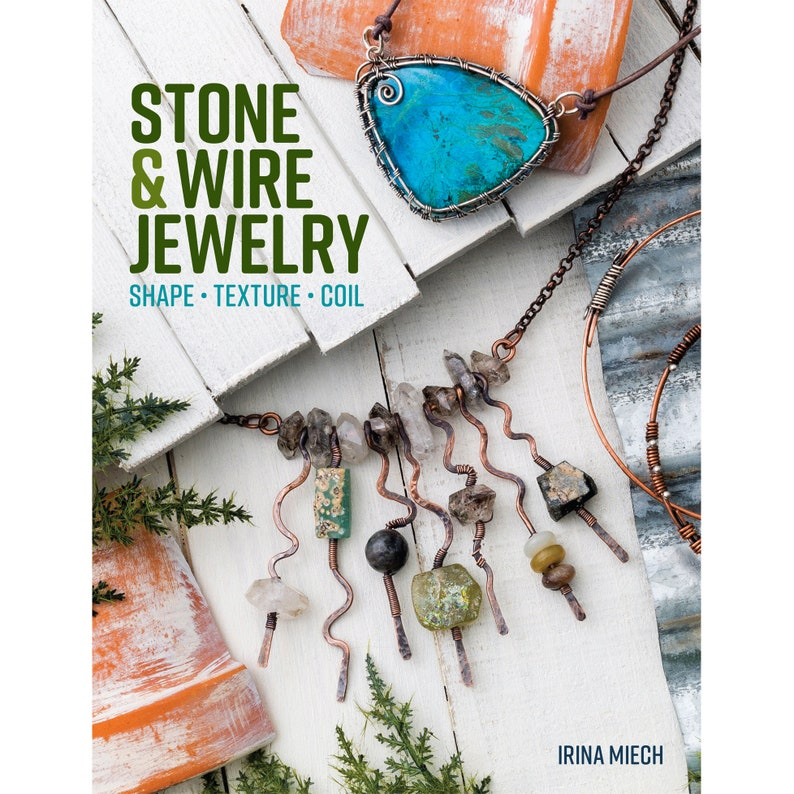 Stone and Wire Jewelry book jewelry making and design image 0
