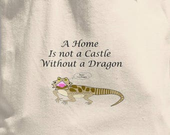 A Home is not a Castle without a Dragon Tote Bag, bearded dragon, beardies, lizard, tote