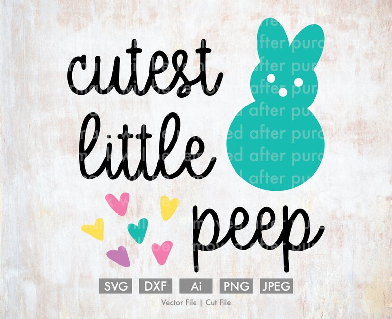 Cutest Little Peep Cut Filevector Silhouette Cricut Svg
