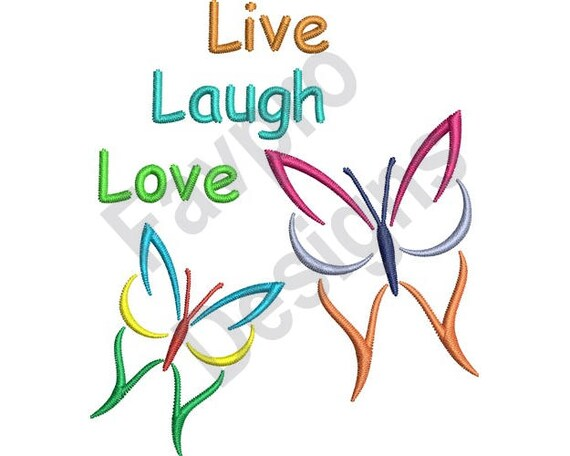 Live Laugh Love Butterflies Machine Embroidery Design
